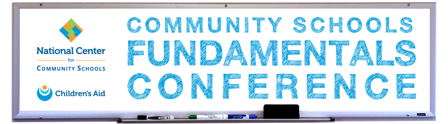 Community Schools Fundamentals Conference 2019