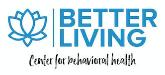 Better Living Center for Behavioral Health