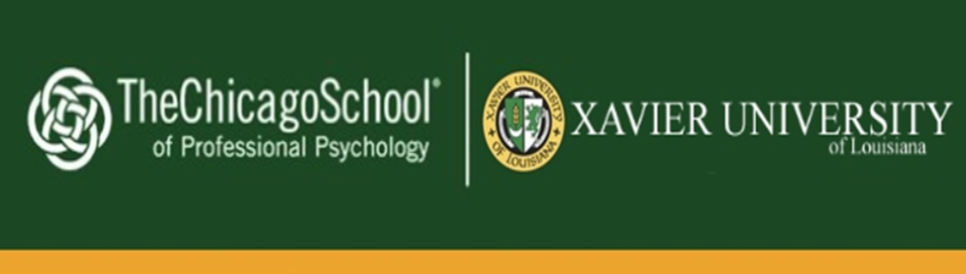 The Chicago School of Professional Psychology at Xavier University of Louisiana (New Orleans)