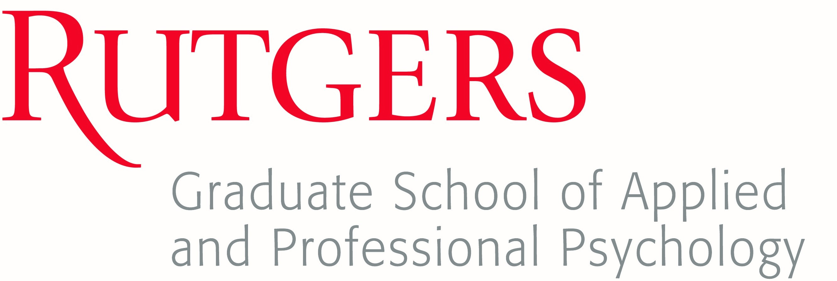 Graduate School of Applied & Professional Psychology Rutgers University The State University of New Jersey