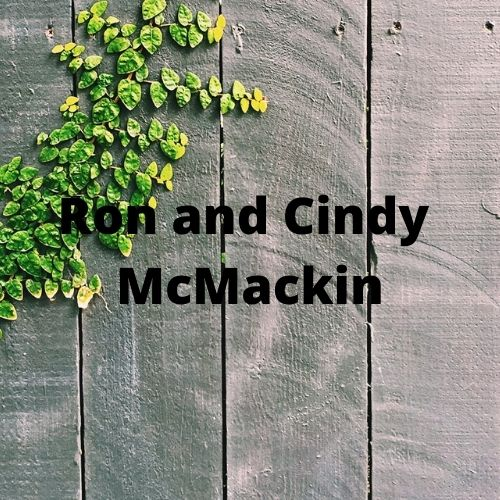 Ron and Cindy McMackin