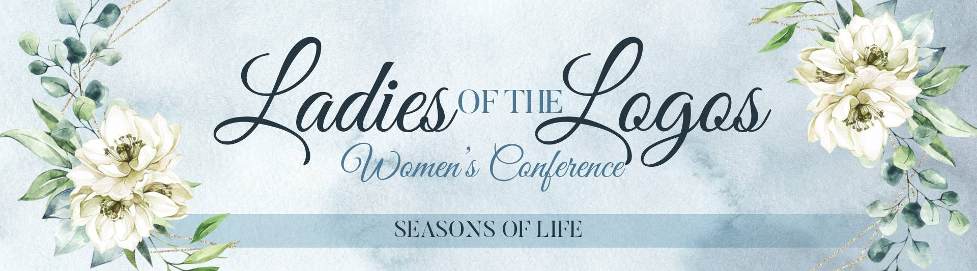 The Ladies of the Logos Women's Conference