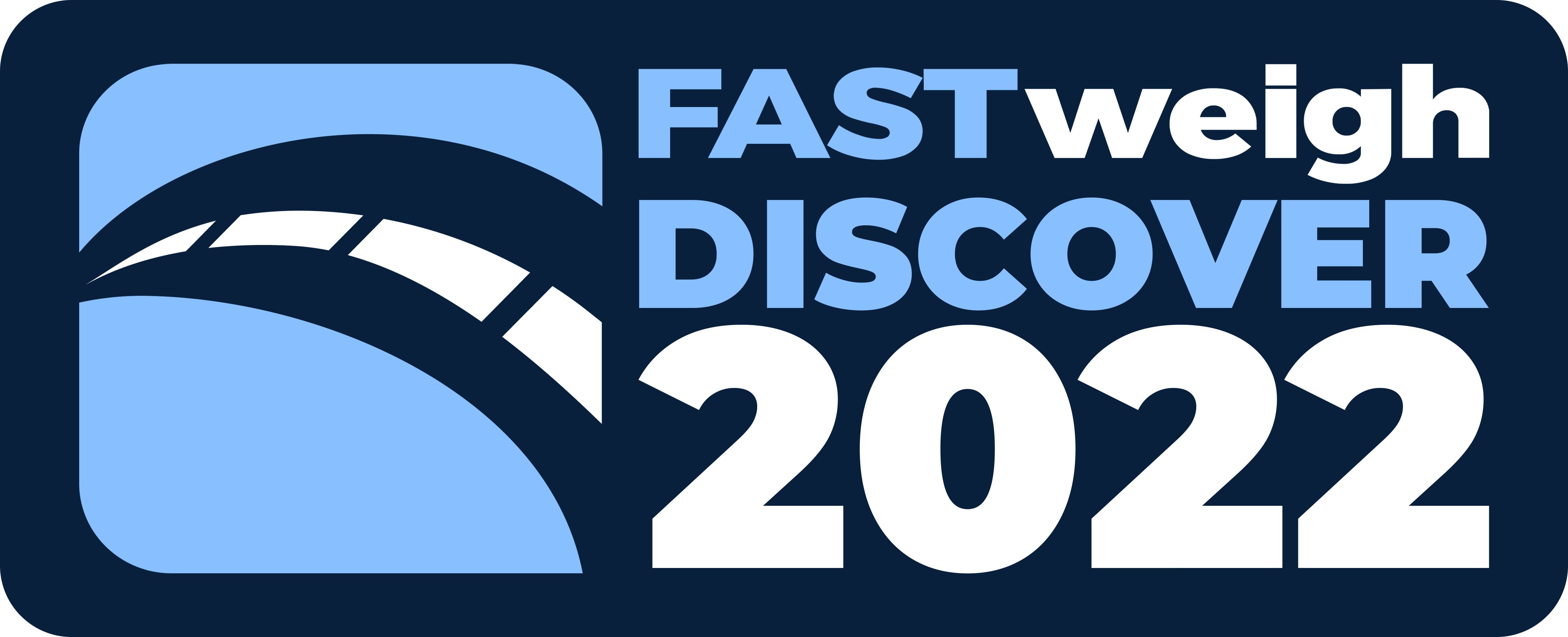 Fast-Weigh Discover 2022